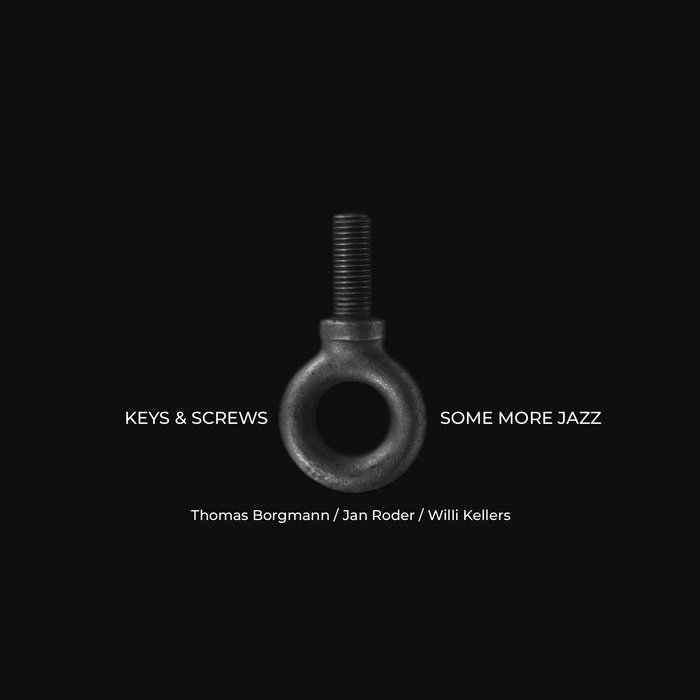 Keys & Screws - Some More Jazz